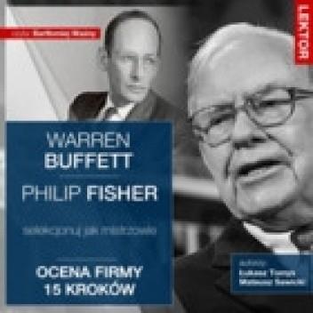 Okładka książki Warren Buffett i Philip Fisher. Selekcjonuj jak mistrzowie. Ocena firmy 15 kroków.
