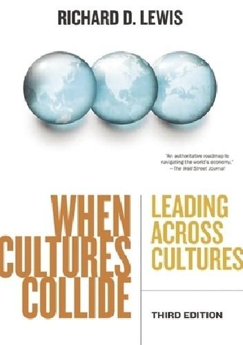 Okładka książki When Cultures Collide: Leading Across Cultures