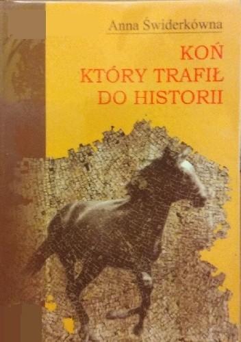 Okładka książki Koń który trafił do historii