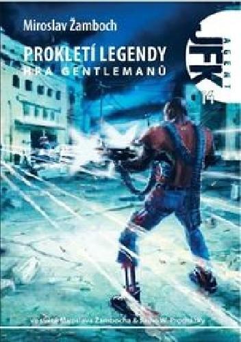 Okładka książki Agent JFK 14 - Prokletí legendy II: Hra gentlemanů