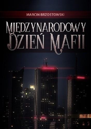 Okładka książki Międzynarodowy Dzień Mafii