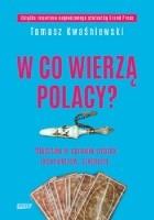W co wierzą Polacy? Śledztwo w sprawie wróżek, jasnowidzów, szeptuch...