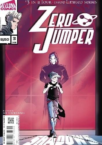 Okładka książki Zero Jumper #3 Shadows Of The Past