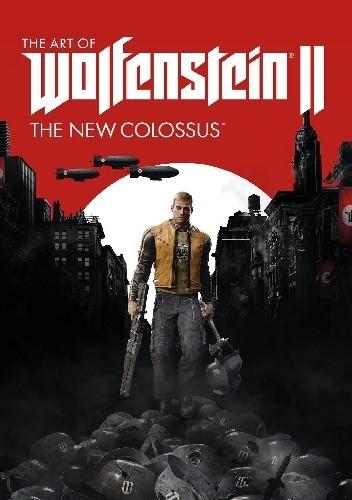 Okładka książki The Art of Wolfenstein II: The New Colossus