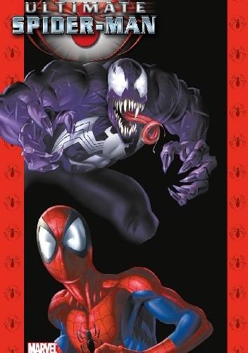 Okładka książki Ultimate Spider-Man Tom 3