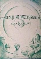 Ewakuacje we Wszechświecie. Rola Polaków