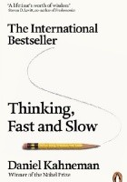 Thinking. Fast And Slow
