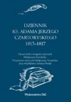 Dziennik ks. Adama Jerzego Czartoryskiego 1813-1817