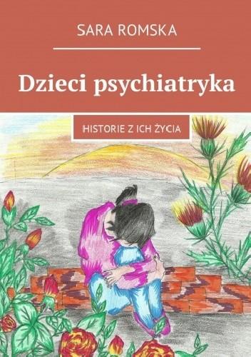 Okładka książki Dzieci psychiatryka
