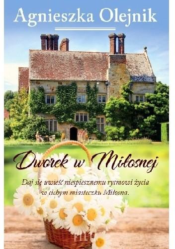 Okładka książki Dworek w Miłosnej