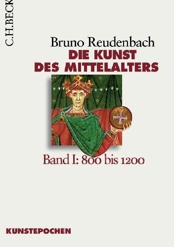 Okładka książki Die Kunst des Mittelalters Band 1: 800 bis 1200