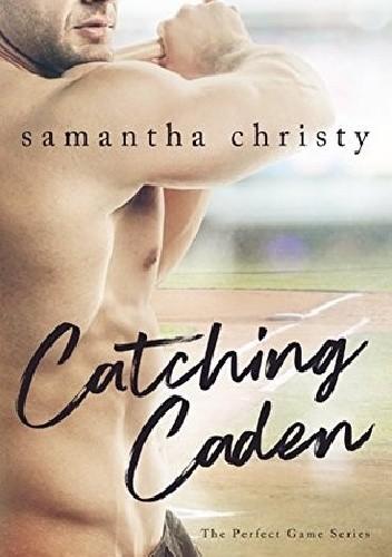 Okładka książki Catching Caden
