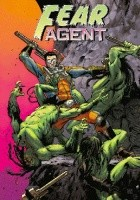 Fear Agent, tom 1