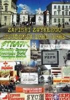 Zapiski zwykłego studenta 1981-1983