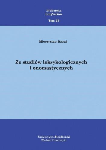 Okładka książki Ze studiów leksykologicznych i onomastycznych