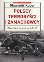 Polscy terroryści i zamachowcy