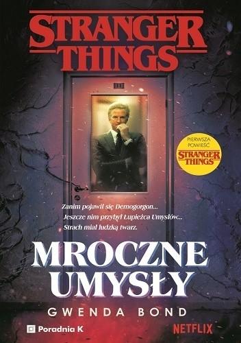 Okładka książki Stranger Things. Mroczne Umysły