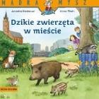 Dzikie zwierzęta w mieście