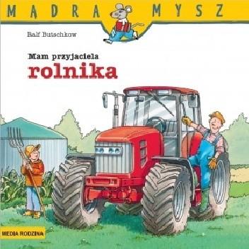 Okładka książki Mam przyjaciela rolnika