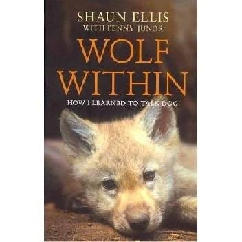 Okładka książki Wolf Within: How I Learned to Talk Dog