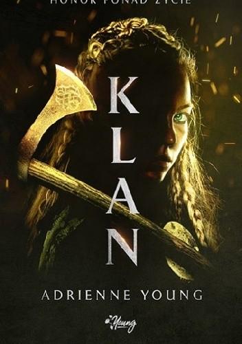 Okładka książki Klan. Honor ponad życie