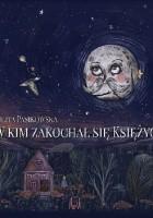 W kim zakochał się Księżyc