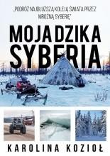 Moja dzika Syberia - Jacek Skowroński