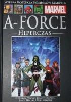A-Force. Hiperczas