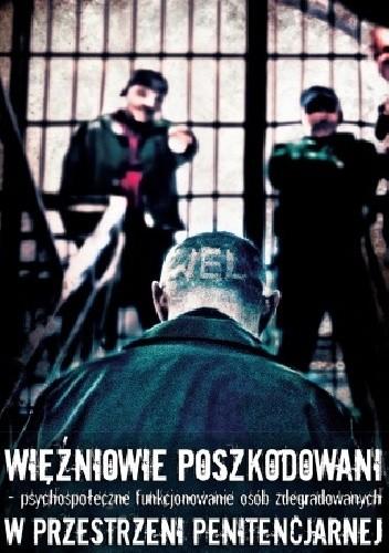 Więźniowie Poszkodowani Psychospołeczne Funkcjonowanie