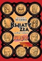 Naruto: Tajemna historia Brzasku - Kwiaty zła w pełnym rozkwicie