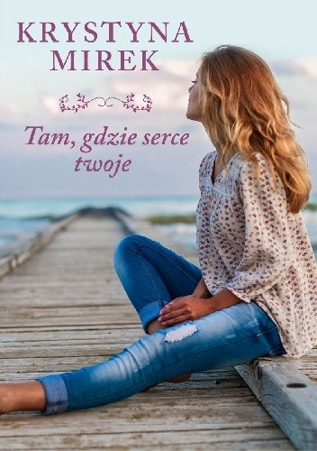 Okładka książki Tam, gdzie serce twoje