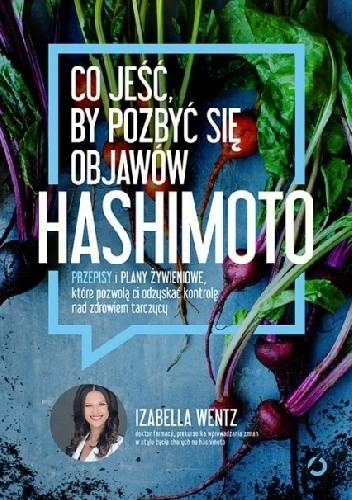 Okładka książki Co jeść, by pozbyć się objawów hashimoto