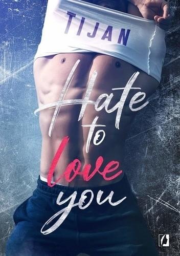 Okładka książki Hate to Love You
