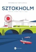 Sztokholm. Miasto, które tętni ciszą