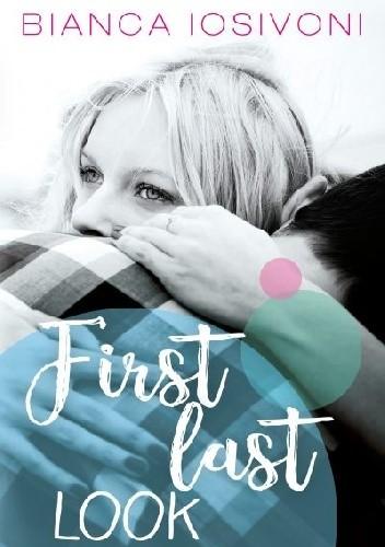 Okładka książki First Last Look