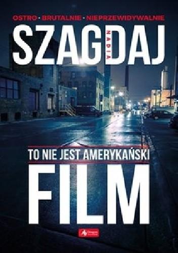 Okładka książki To nie jest amerykański film
