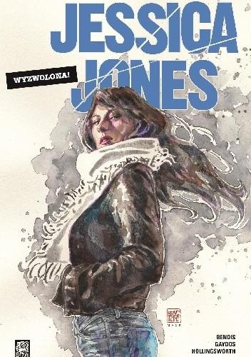 Okładka książki Jessica Jones: Wyzwolona!