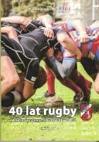 """40 lat rugby w Klubie Sportowym """"Budowlani"""" Lublin"""