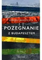 Pożegnanie z Budapesztem