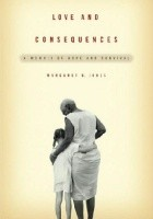 Love and Consequences: A Memoir of Hope and Survival