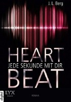 HEARTBEAT – JEDE SEKUNDE MIT DIR