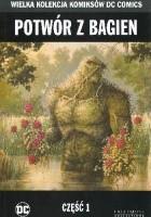 Potwór z bagien - Część 1