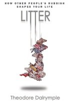 Litter: How Other People's Rubbish Shapes Our Life