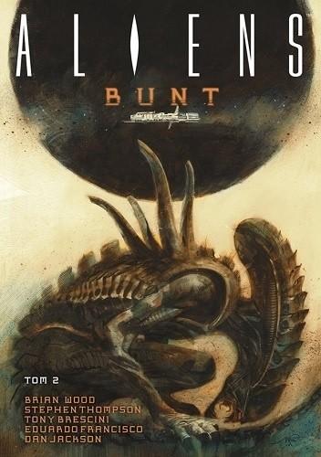 Okładka książki Aliens - Bunt, tom 2