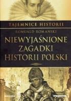 Tajemnice Historii #3 Niewyjaśnione Zagadki Historii Polski