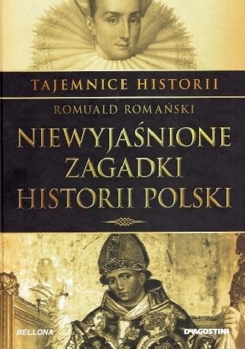 Okładka książki Tajemnice Historii #3 Niewyjaśnione Zagadki Historii Polski