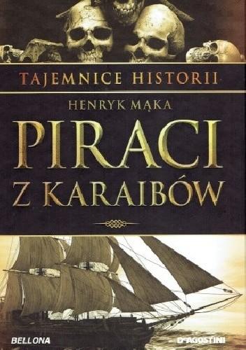 Okładka książki Tajemnice Historii #4 Piraci z Karaibów