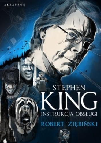 Okładka książki Stephen King: instrukcja obsługi