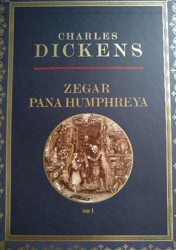 Okładka książki Zegar Pana Humphreya tom 1