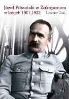 Józef Piłsudski w Zakopanem w latach 1901–1922